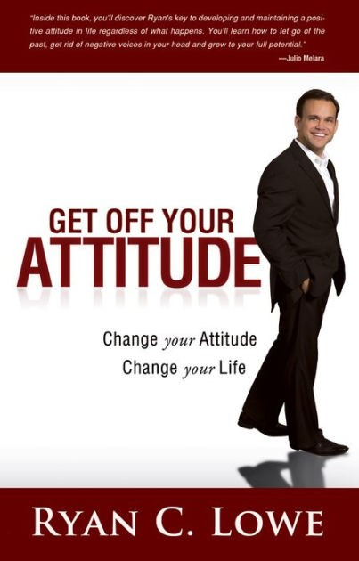 Get Off Your Attitude (Paperback)