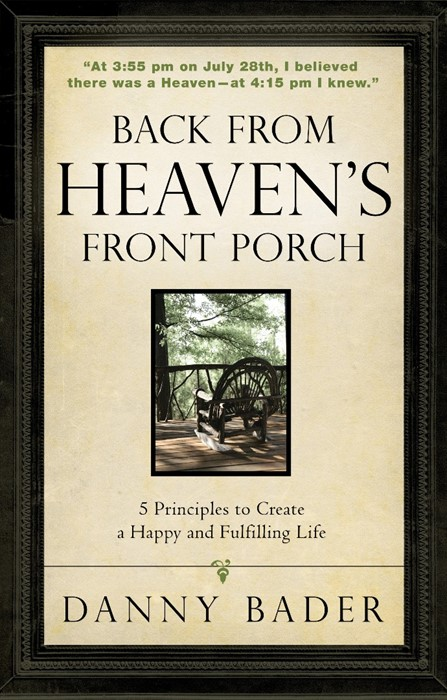 Back From Heaven's Front Porch (Paperback)