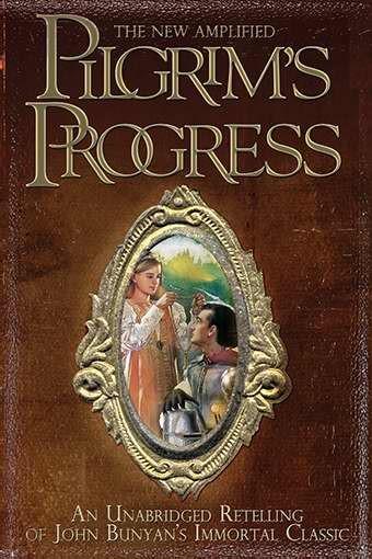 The New Amplified Pilgrim's Progress (Paperback)