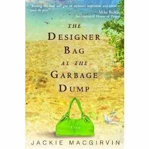 The Designer Bag At The Garbage Dump (Paperback)