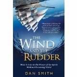 The Wind And The Rudder (Paperback)