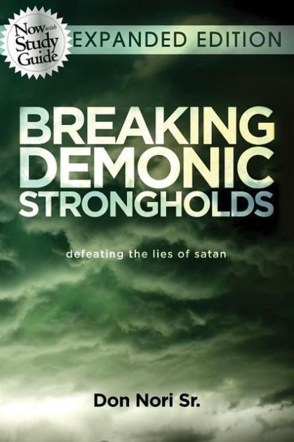 Breaking Demonic Strongholds Expanded Edition (Paperback)