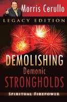 Demolishing Demonic Strongholds (Paperback)