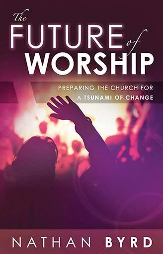 The Future Of Worship (Paperback)