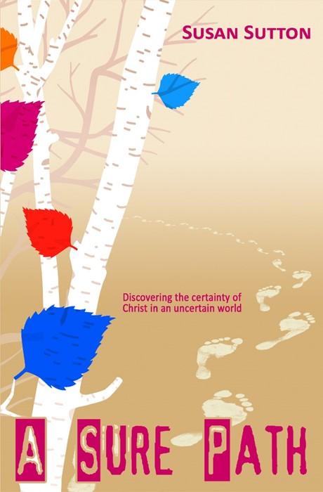 A Sure Path (Paperback)