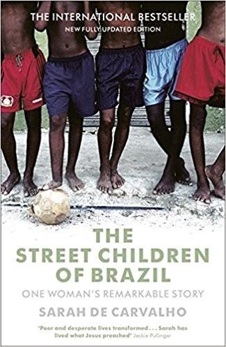 The Street Children Of Brazil (Paperback)