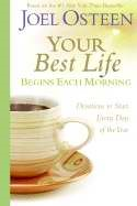 Your Best Life Begins Each Morning (Hard Cover)
