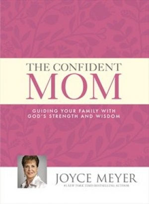 The Confident Mom (Hard Cover)