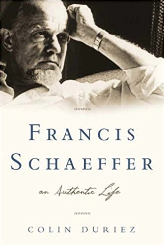 Francis Schaeffer: An Authentic Life (Hard Cover)