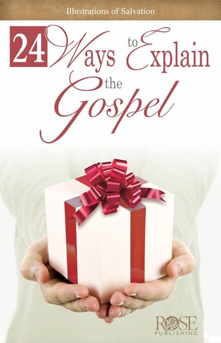 24 Ways To Explain The Gospel (Pamphlet)