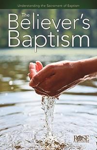 Believer's Baptism (Pamphlet)