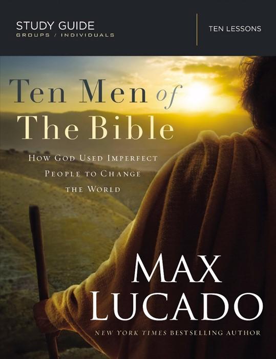 Ten Men Of The Bible (Paperback)