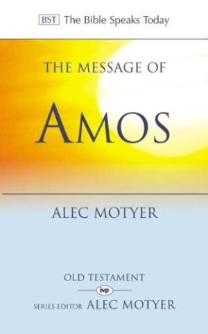 The BST Message Of Amos (Paperback)