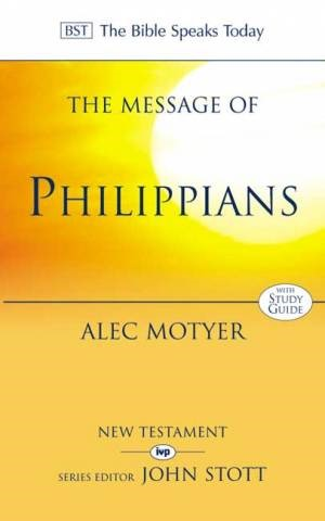 The BST Message of Philippians (Paperback)