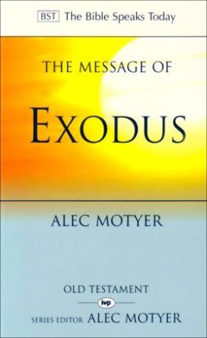 The BST Message of Exodus (Paperback)