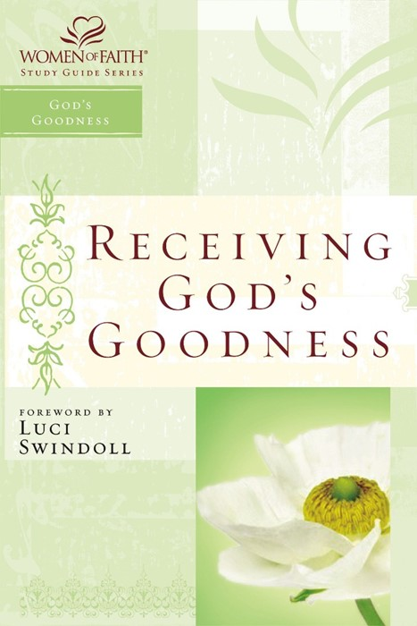 Receiving God's Goodness (Paperback)