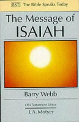 The BST Message of Isaiah (Paperback)