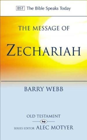 The BST Message of Zechariah (Paperback)