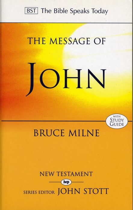 The BST Message of John (Paperback)