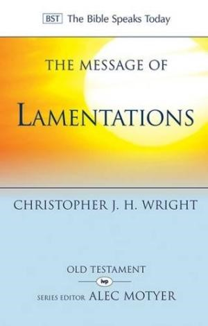 The BST Message of Lamentations (Paperback)