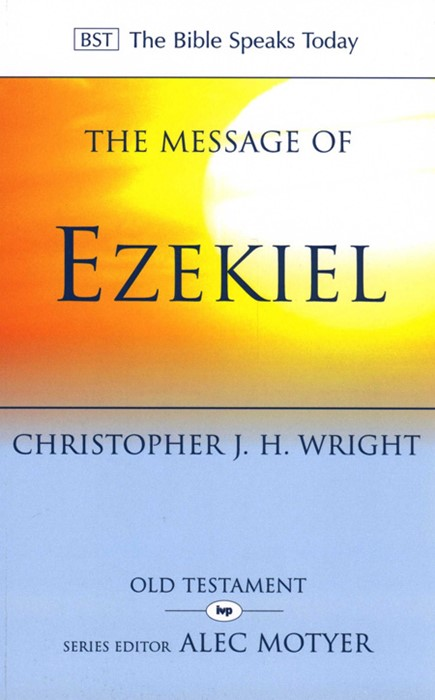The BST Message of Ezekiel (Paperback)