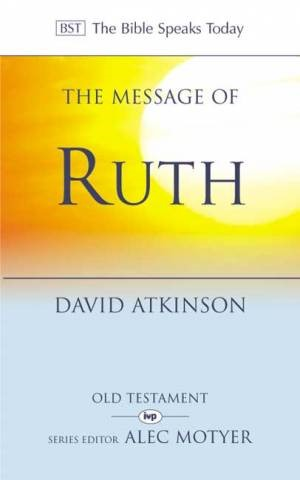The BST Message of Ruth (Paperback)