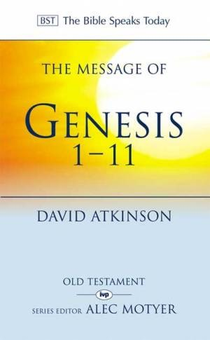 The BST Message of Genesis 1-11 (Paperback)