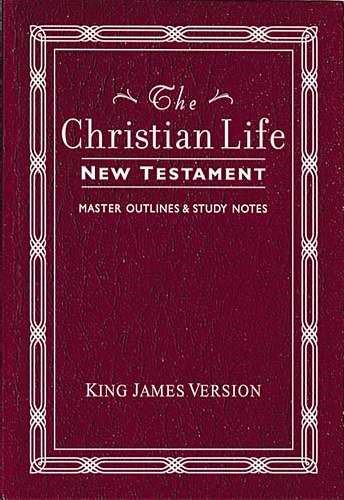 KJV The Christian Life New Testament (Paperback)