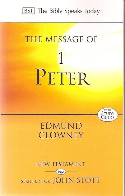 The BST Message of 1 Peter (Paperback)