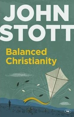 Balanced Christianity (Expanded Edition) (Paperback)