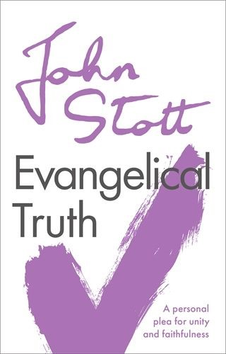 Evangelical Truth (Paperback)