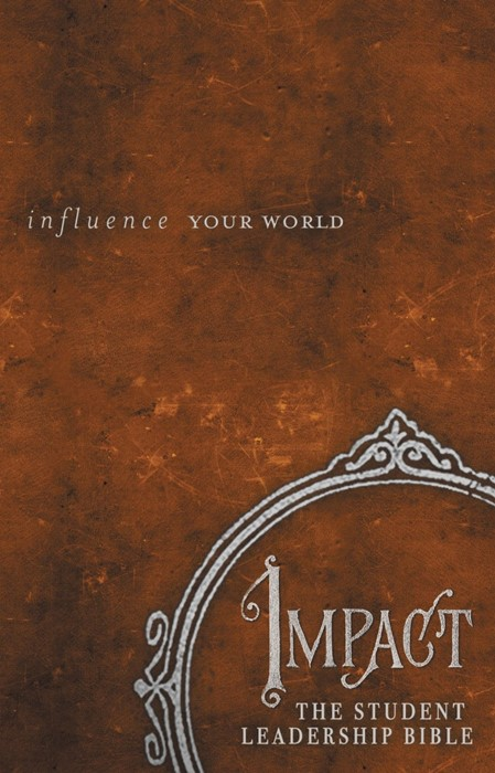 Impact: The Student Leadership Bible (Hard Cover)