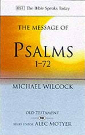 The BST Message of Psalms 1-72 (Paperback)