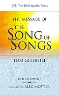 The BST Message of the Song of Songs (Paperback)