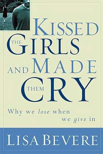 Kissed The Girls And Made Them Cry (Paperback)