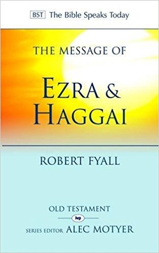 The BST Message of Ezra and Haggai (Paperback)