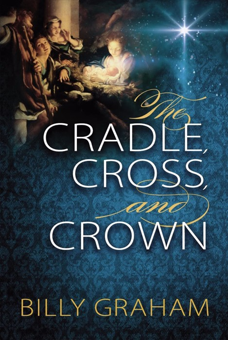 The Cradle, Cross, And Crown (Paper Back)