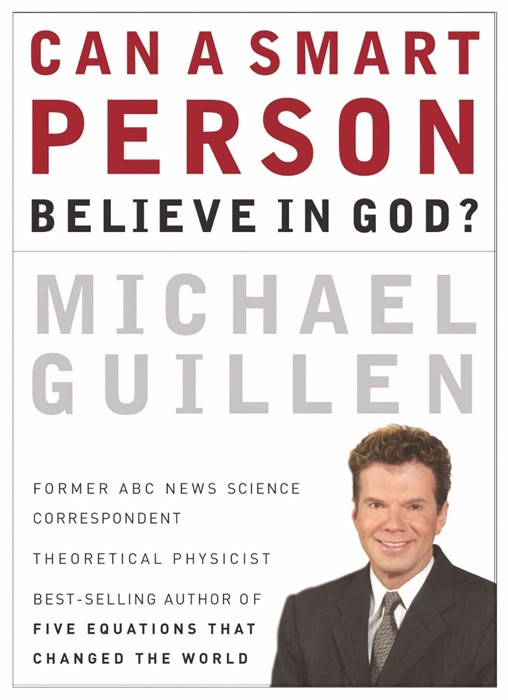 Can a Smart Person Believe in God? (Paperback)