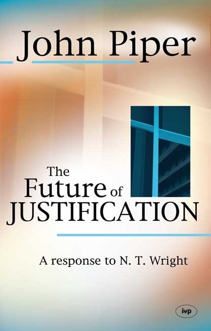 The Future Of Justification (Paperback)
