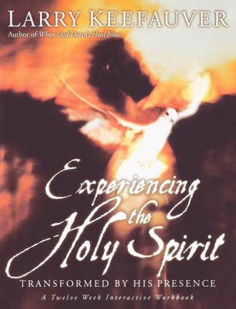 Experiencing The Holy Spirit (Paperback)