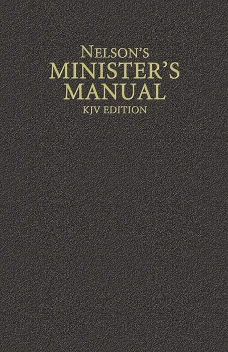 Nelson's Minister's Manual KJV Edition (Hard Cover)