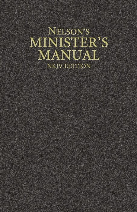 Nelson's Minister's Manual, NKJV Edition (Hard Cover)