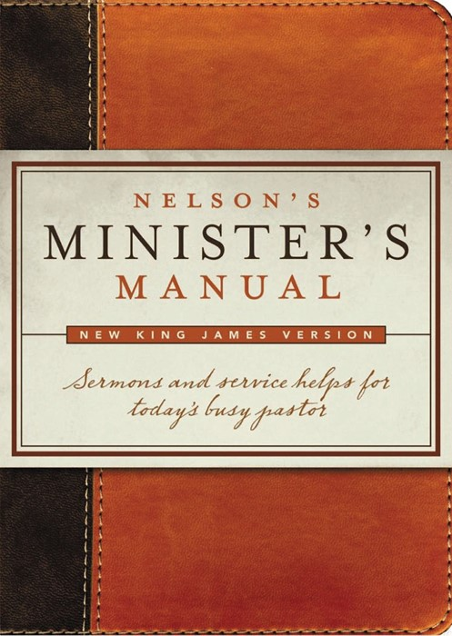 Nelson's Minister's Manual NKJV Edition (Imitation Leather)
