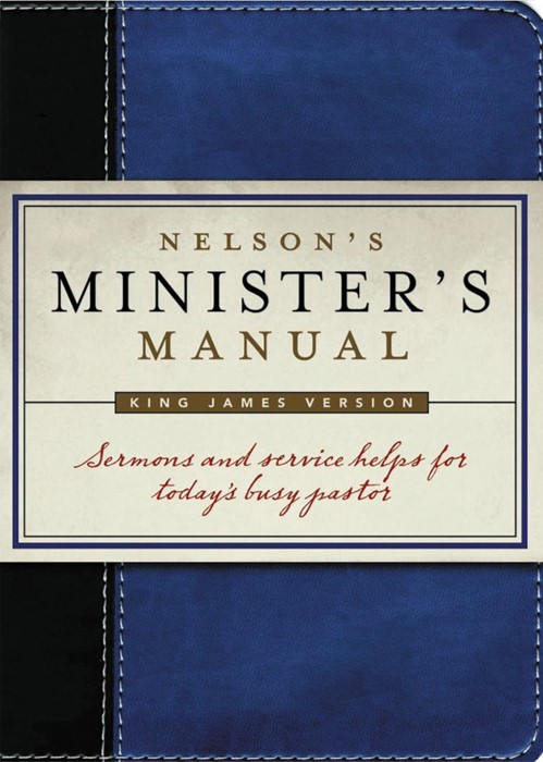 Nelson'S Minister'S Manual, Kjv Edition (Leather-Look)