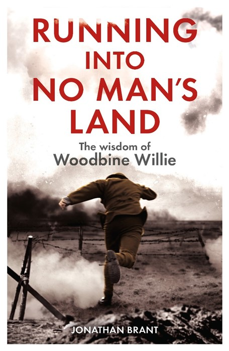 Running Into No Man's Land - The Wisdom Of Woodbine Willie (Paperback)