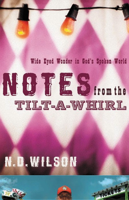 Notes from the Tilt-a-Whirl (Paperback)