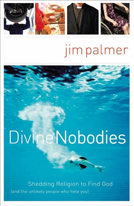 Divine Nobodies (Paperback)