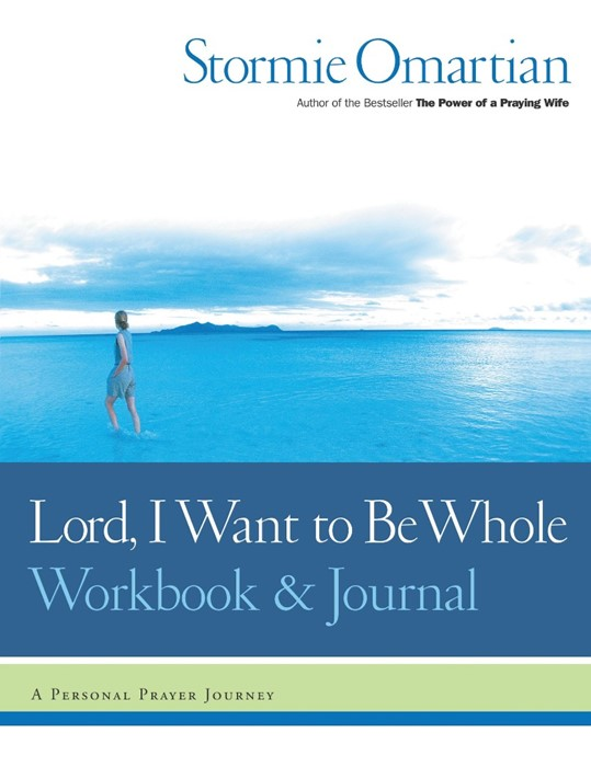 Lord, I Want to Be Whole Workbook and Journal (Paperback)