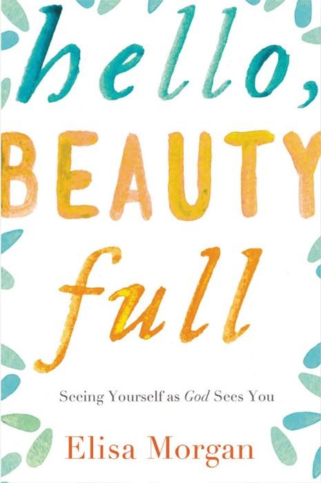 Hello, Beauty Full (Paperback)