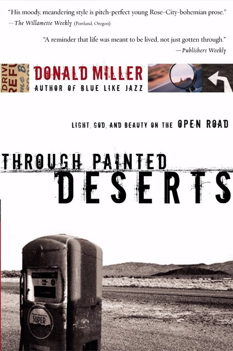 Through Painted Deserts (Paperback)